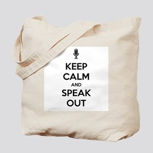 KEEP CALM AND SPEAK OUT Tote Bag