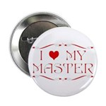 'I Love My Master' Button/Pin/Badge (100 pack)