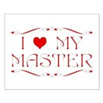 'I Love My Master' Small Poster