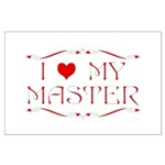'I Love My Master' Large Poster