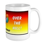 Over The Hill Large Mug
