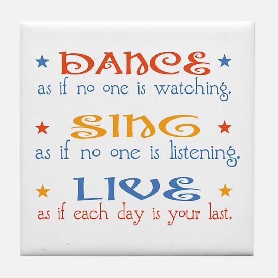 Dance Sing Live Tile Coaster