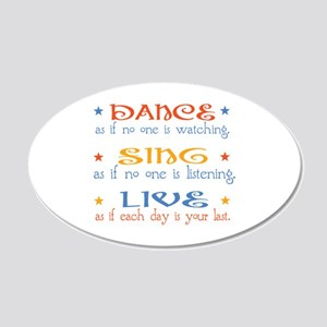 Dance Sing Live 20x12 Oval Wall Decal