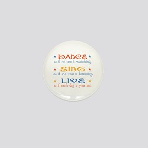 Dance Sing Live Mini Button