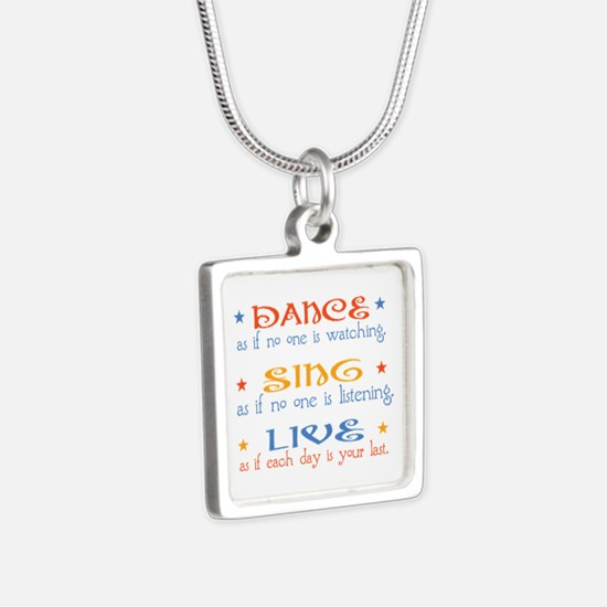 Dance Sing Live Silver Square Necklace