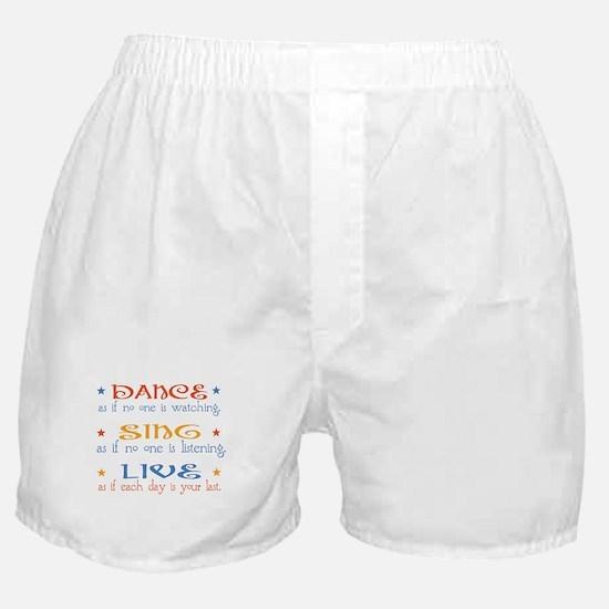 Dance Sing Live Boxer Shorts