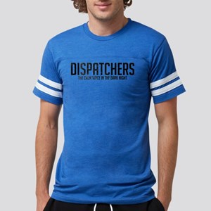 Dispatchers The Calm Voice In Mens Football Shirt
