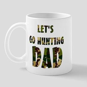 lets go hunting dad Mug