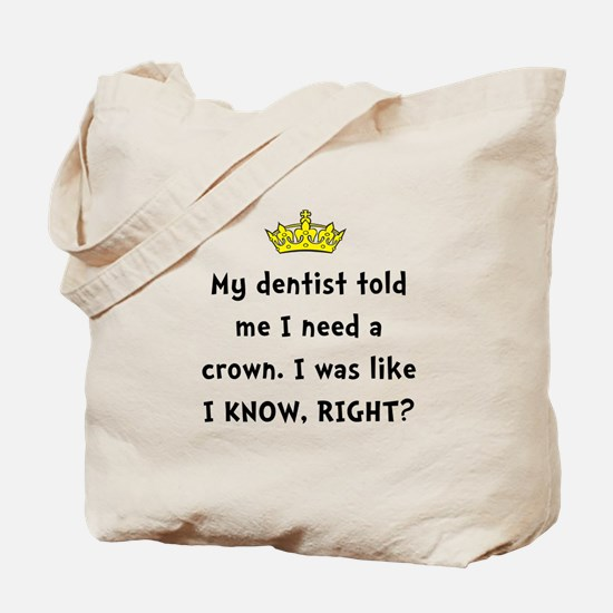 Dentist Crown Tote Bag