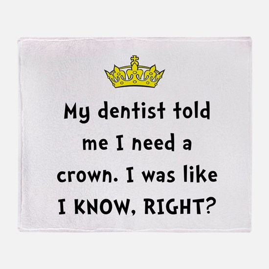 Dentist Crown Throw Blanket