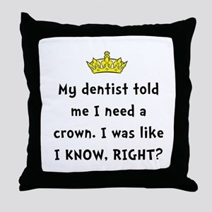 Dentist Crown Throw Pillow