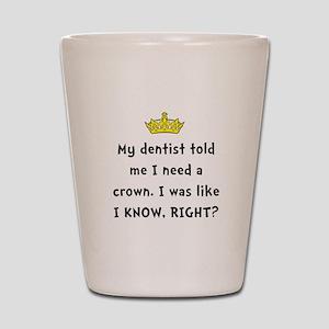Dentist Crown Shot Glass