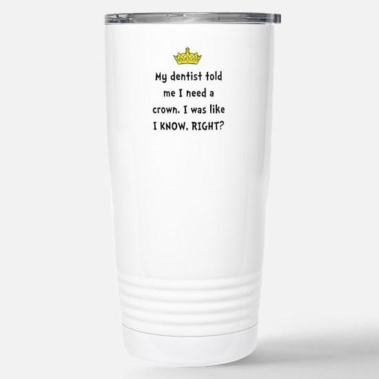 Dentist Crown Travel Mug