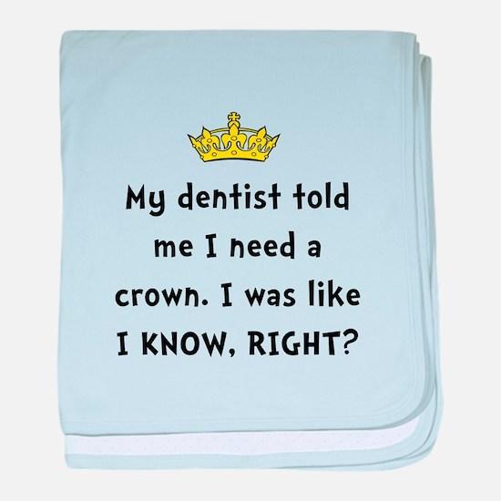 Dentist Crown baby blanket