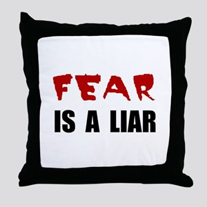 Fear Liar Throw Pillow