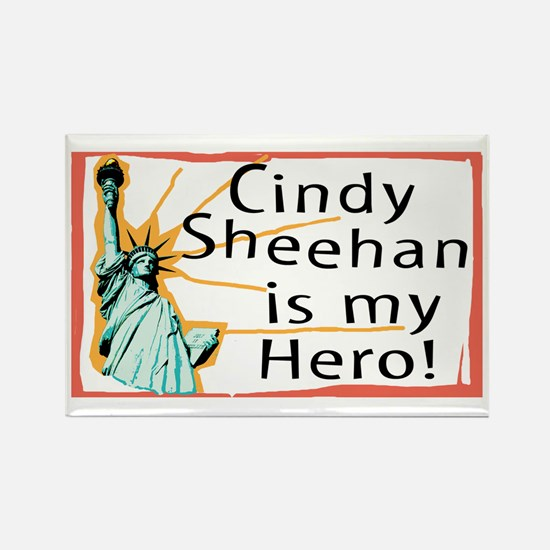 Cindy Sheehan is My Hero Rectangle Magnet