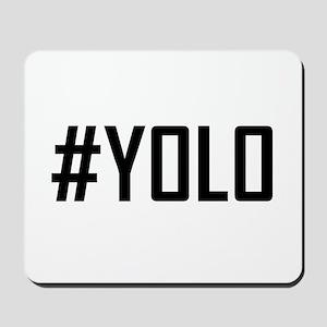 Hashtag YOLO Mousepad