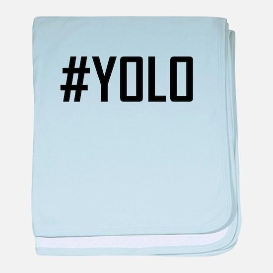 Hashtag YOLO baby blanket