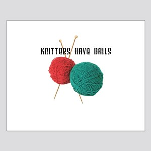 Knitters have Balls Small Poster