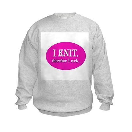 I Knit Therefore I Rock Kids Sweatshirt
