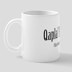 Qapla Batlh Je - Success and Honor Mugs (Klingon)