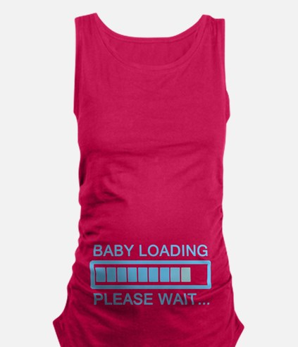 Baby Loading Please Wait Maternity Tank Top