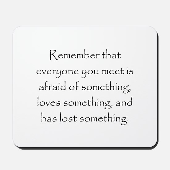 Love Afraid Lost Mousepad