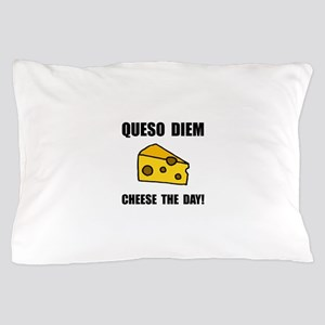 Queso Diem Pillow Case