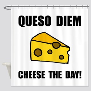 Queso Diem Shower Curtain