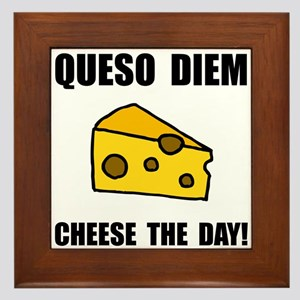 Queso Diem Framed Tile
