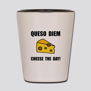 Queso Diem Shot Glass