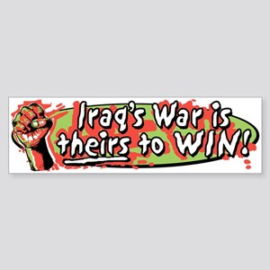 Iraq's War is Theirs to Win Bumper Sticker