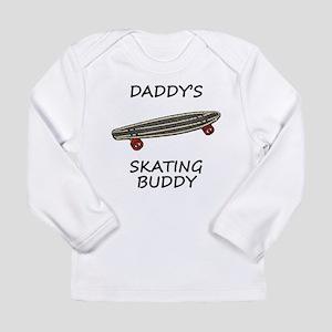 Daddys Skating Buddy Long Sleeve T-Shirt