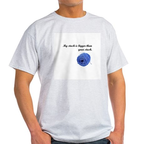 My Yarn Stash is Bigger Light T-Shirt