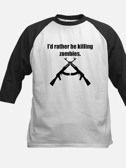 Id Rather Be Killing Zombies Baseball Jersey
