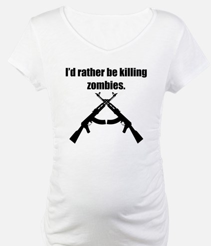 Id Rather Be Killing Zombies Shirt
