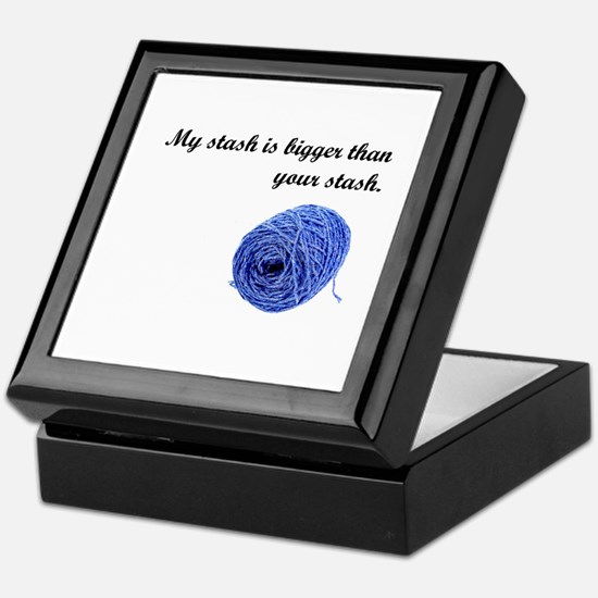 My Yarn Stash is Bigger Keepsake Box