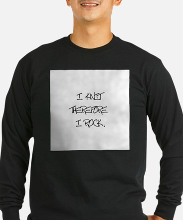 I Knit Therefore I Rock T