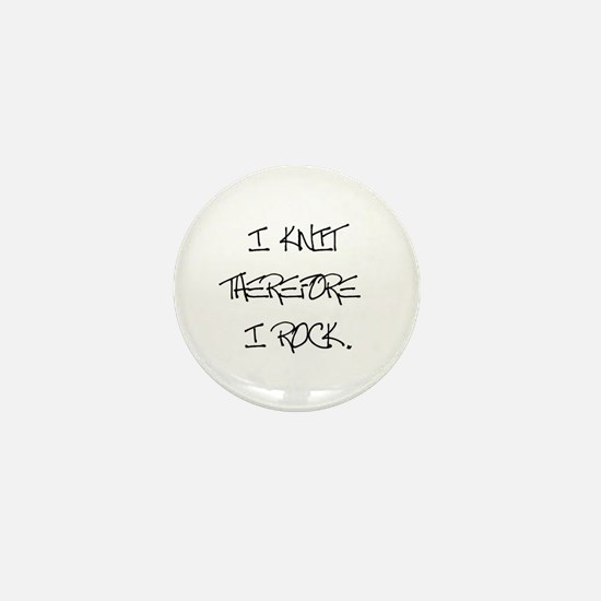 I Knit Therefore I Rock Mini Button