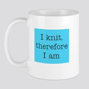 I Knit Therefore I Am Mug