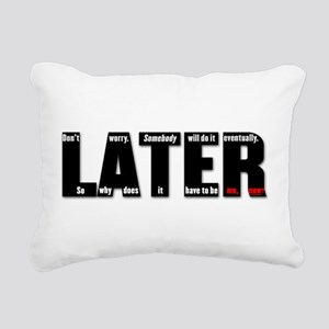 LATER (black, red) Rectangular Canvas Pillow
