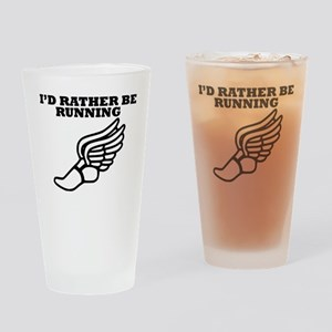 Id Rather Be Running Drinking Glass