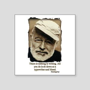 Hemingway3-Bleed Sticker