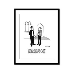 At Church on NonHoliday? Framed Panel Print