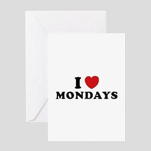 I Love Mondays Greeting Card