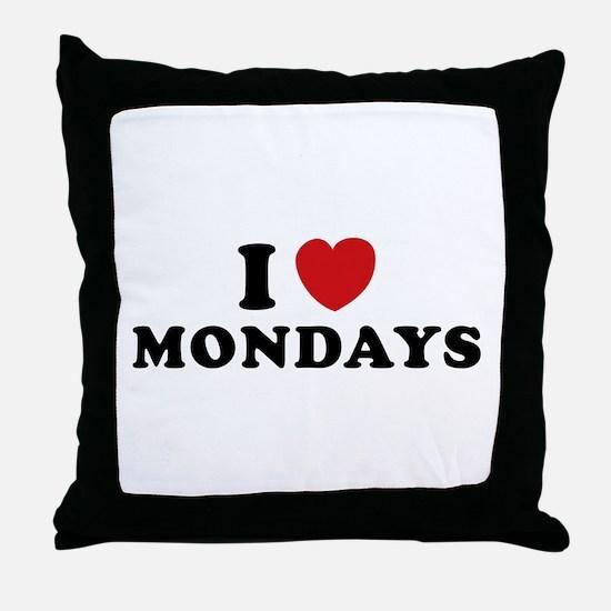 I Love Mondays Throw Pillow