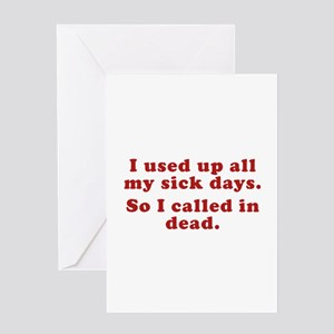 Call in sick greeting cards cafepress i used up all my sick days greeting card m4hsunfo