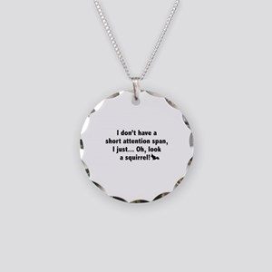 Short Attention Span Necklace Circle Charm