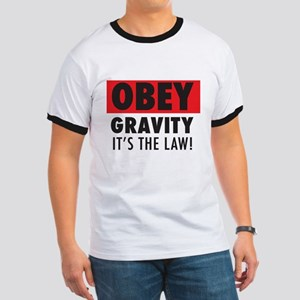 OBEY GRAVITY ITS THE LAW T-Shirt