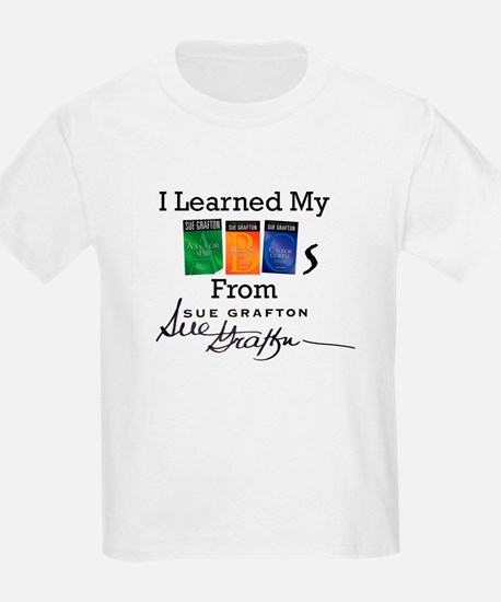 I Learned My ABCs - Sue Grafton T-Shirt